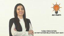 Tuğba Yörük Öztürk, Yörük Kızı Öztürk Gelini (Ak Parti Kayseri Milletvekili Aday Adayı)