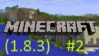 Minecraft Türkçe | (1.8.3) |  #2.Bölüm