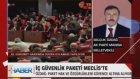 Ahmet Rıfat sordu Ak parti Manisa milletvekili Selçuk Özdağ İçgüvenlik Paketini anlattı