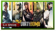 Dirty Bomb İlk Bakış (First Look) - RecLast