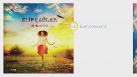 Elif Çağlar - Everyone's Error | M-U-S-I-C (Hd Audio) #2