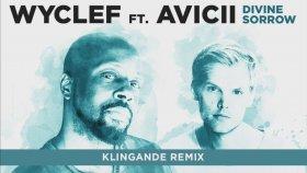 Wyclef Jean - Divine Sorrow ft. Avicii (Klingande Remix)