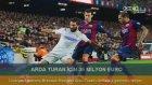 Arda Turan için 36 milyon Euro!