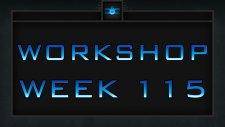 Dota 2 Weekly Workshop - Week 115
