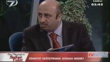 Cevat Akşit'e Eş cinsellik Sorusu - Kanal 7