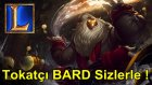 League of Legends - Saldırı Hızı Kasmış Bard ve Gariban Ejder