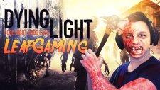 Dying Light: Kuleyi Keşfetmek - Bölüm 1