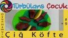 Oyun Hamuru ile Çiğ köfte Yapımı | Türbülans Çocuk | Play Doh Raw meat
