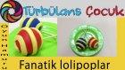 Oyun Hamuru ile Fanatik Lolipoplar Yapımı | Türbülans Çocuk  | Play Doh Lollipop