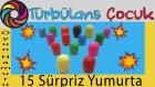 15 Adet Kinder Sürpriz Yumurta Açıyoruz | Türbulans Çocuk | 15 Kinder Surprise Eggs Unboxing