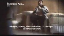 Abdullah Öcalan'ın Sorgu Görüntüleri 4 (İmralı - 1999)