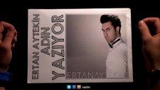 Ertan Aytekin - Adın Yazıyor ( Official Video )