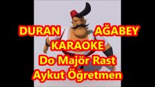 Duran Ağabey Do Majör Rast Karaoke Md Altyapısı Türkü Sözü