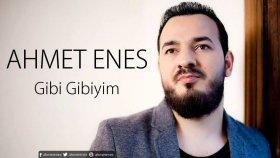 Ahmet Enes - Gibi Gibiyim (Tv Kayıtları)