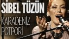 Sibel Tüzün - Karadeniz Potpori (JoyTurk Akustik - Canlı Performans)