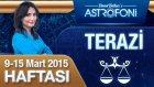 TERAZİ burcu haftalık yorumu 9-15 Mart 2015