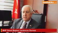 MHP Genel Başkan Yardımcısı Durmaz