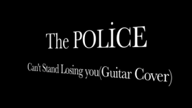 The Police-Can't Stand Losing You(Guitar Cover)