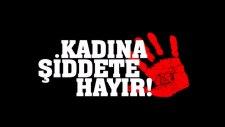 Kadına Şiddet - 8 Mart Dünya Kadınlar Günü