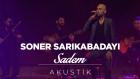 Soner Sarıkabadayı - Sadem (Akustik)