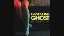Handsome Ghost - Bloodshot