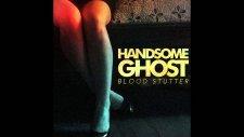 Handsome Ghost - We Won't Sleep