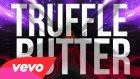 Nicki Minaj ft. Drake, Lil Wayne - Truffle Butter