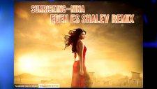 Sunrise Inc - Niña (Eden ES Shalev Remix)