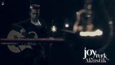 Model - Sen Ona Aşıksın JoyTurk Akustik