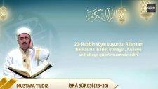 Mustafa Yıldız - İsra Suresi 23-30