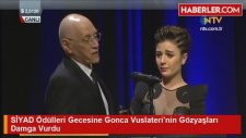 Siyad Ödülleri Gecesine Gonca Vuslateri'nin Gözyaşları Damga Vurdu
