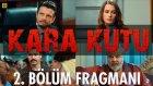 Kara Kutu 2. Bölüm Fragmanı (16. Mart 2015)