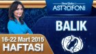 BALIK burcu haftalık yorumu 16-22 Mart 2015