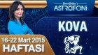 KOVA burcu haftalık yorumu 16-22 Mart 2015
