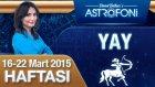 YAY burcu haftalık yorumu 16-22 Mart 2015