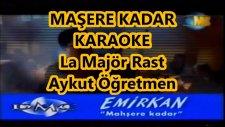 Mahşere Kadar La Majör Rast Karaoke Md Altyapısı Şarkı Sözü