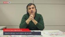 Mehmet Ayan: Fenerbahçe'de hücum planları işlemiyor