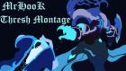 MrHook Thresh Montage