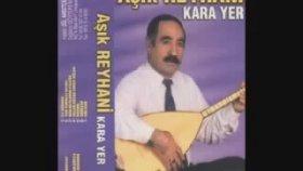 Aşık Reyhani - Muhannet