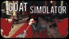 Simulator Oyunları Bölüm-1 | Goat Simulator!