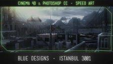#Speed Art Cinema 4D & Photoshop CC - Istanbul 3001