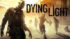 Dying Light - 2. Bölüm: İlk Gece Hayatta Kalmak