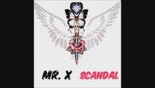 Mr. X - Scandal