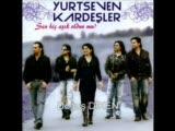 Yurtseven Kardeşler- Ah Le Aney Halaylar