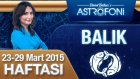 BALIK burcu haftalık yorumu 23-29 Mart 2015