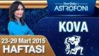 KOVA burcu haftalık yorumu 23-29 Mart 2015