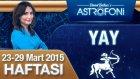 YAY burcu haftalık yorumu 23-29 Mart 2015