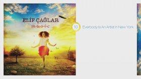 Elif Çağlar - Everybody Is An Artist In