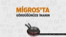 Migros'ta Gördüğünüze İnanın: Mehtap Tava