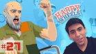 Happy Wheels Bölüm-27 | DEDELER!